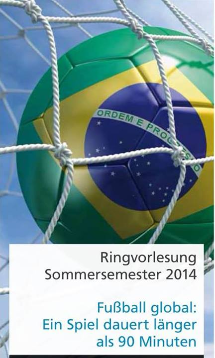 """Ringvorlesung: """"Fußball global"""""""