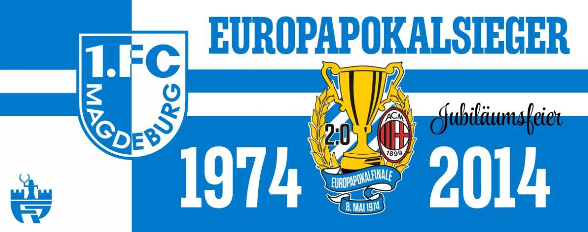 Jubiläumsfeier – 40 Jahre Europapokalsieg des 1. FCM